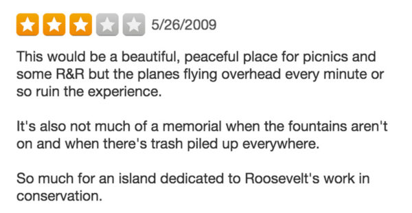 Yelp review of Theordore Roosevelt Island
