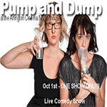 Pump and Dump Evening of Comedy