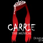 Carrie the Musical at Dominion Stage