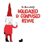 The Second Citys Holidazed and Confused