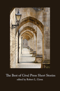 The Best of Gival Press Short Stories edited by Robert L. Giron